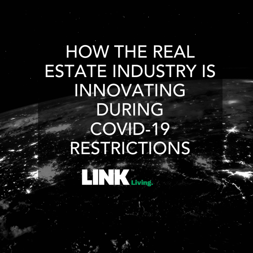 How The Real Estate Industry Is Innovating During COVID-19 Restrictions (2)