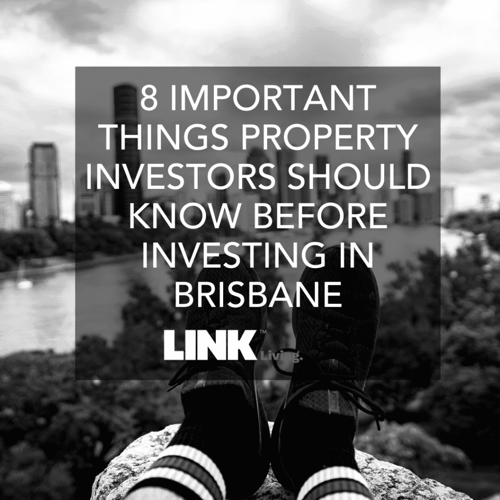 8 Important Things Property Investors Should know Before Investing In Brisbane