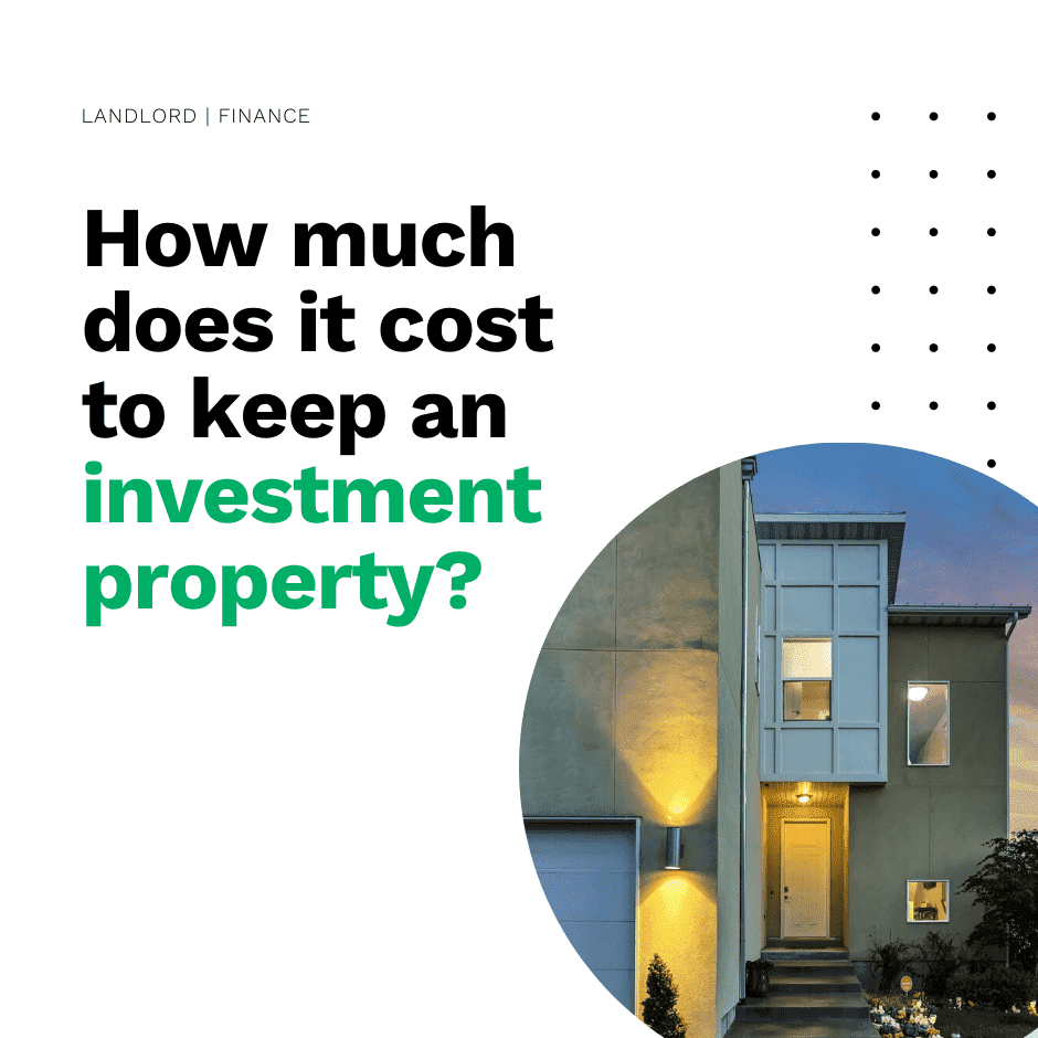 How much does it cost to keep an investment property_