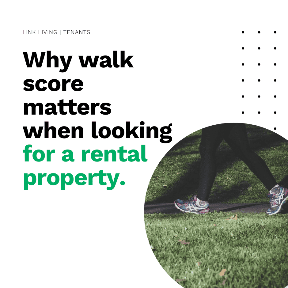 Why walk score matters when looking for a rental property.