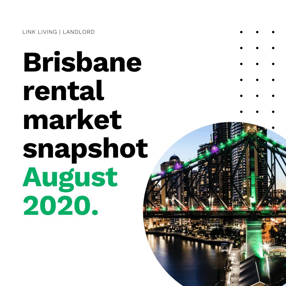 Brisbane rental market snapshot August 2020