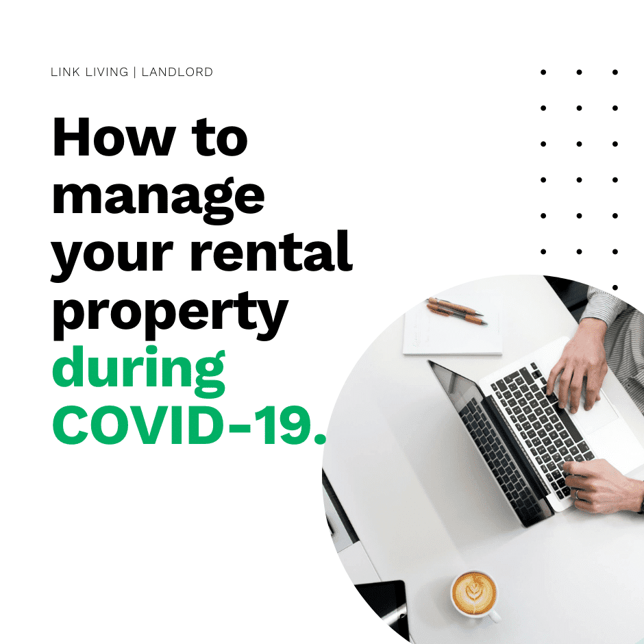 How to manage your rental property during COVID-19